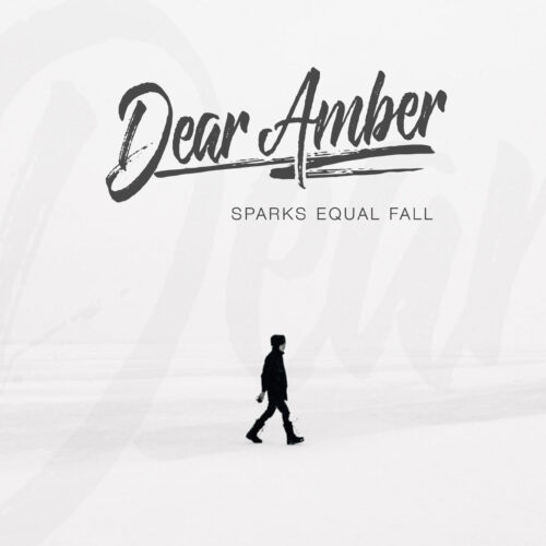 Dear Amber - Cover - EP - Sparks Equal Fall