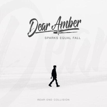 Dear Amber - Cover - Single - Rear-end Collision