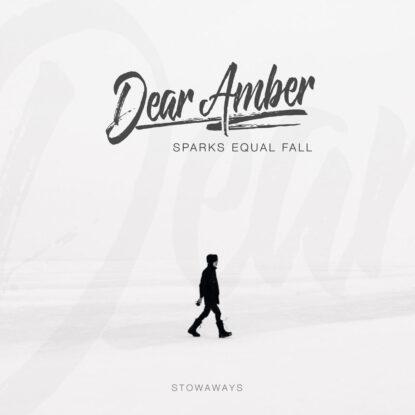 Dear Amber - Cover - Single - Stowaways